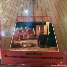 Discos de vinilo: LP ARGENTINO Y RECOPILATORIO DE OSVALDO PUGLIESE Y SU ORQUESTA TÍPICA AÑO 1969. Lote 222503126