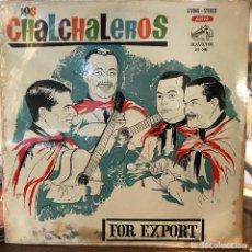 Discos de vinilo: LP ARGENTINO DE LOS CHALCHALEROS AÑO 1963 REEDICIÓN. Lote 222505777