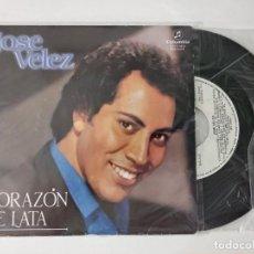 Discos de vinilo: JOSÉ VÉLEZ CORAZÓN DE LATA/ TE SIGUE QUERIENDO COLUMBIA 1984. Lote 222506142