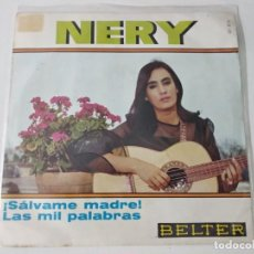 Discos de vinilo: NERY - SALVAME MADRE - CANTANTE CANARIA. Lote 222506860