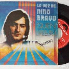 Discos de vinilo: NINO BRAVO -QUIEN ERES TU -SINGLE 1980. Lote 222506986