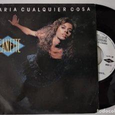 Discos de vinilo: JEANETTE DARIA CUALQUIER COSA/POR NADA DEL MUNDO SINGLE 7'' 1988. Lote 222508467