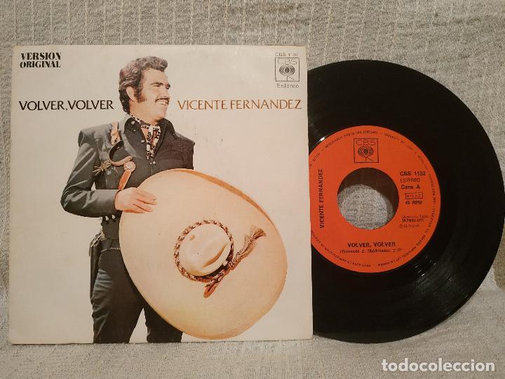 VICENTE FERNANDEZ - VOLVER, VOLVER / EL JALICIENSE - SINGLE CBS DE 1972 SPAIN EXCELENTE ESTADO (Música - Discos - Singles Vinilo - Grupos y Solistas de latinoamérica)