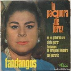 Discos de vinilo: LA PAQUERA DE JEREZ - FANDANGOS / EP DE 1967 / BUEN ESTADO RF-4635. Lote 222514787
