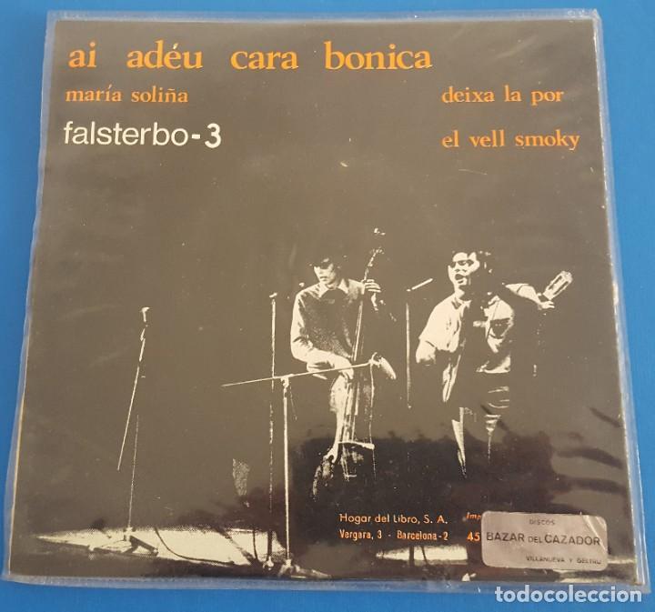 Discos de vinilo: EP / FALSTERBO - 3 / AI ADEU CARA BONICA - MARIA SOLIÑA - DEIXA LA POR - EL VELL SMOKY / RARO - Foto 2 - 222520463