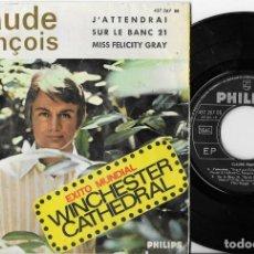 Discos de vinilo: CLAUDE FRANÇOIS EP WINCHESTER CATHEDRAL ESPAÑA PHILIPS RARO. Lote 222527235