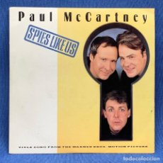 Discos de vinilo: SINGLE PAUL MCCARTNEY - SPIES LIKE US - ESPAÑA - AÑO 1985. Lote 222528696