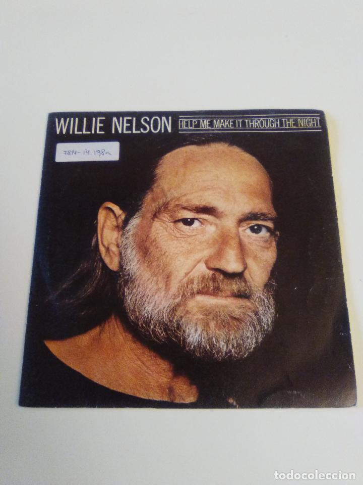 WILLIE NELSON HELP ME MAKE IT THROUGH THE NIGHT / THE PILGRIM ( 1980 CBS ESPAÑA ) (Música - Discos - Singles Vinilo - Country y Folk)