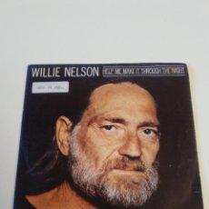 Dischi in vinile: WILLIE NELSON HELP ME MAKE IT THROUGH THE NIGHT / THE PILGRIM ( 1980 CBS ESPAÑA ). Lote 222530723