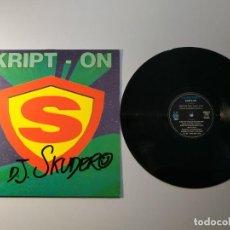 Dischi in vinile: 1010-DJ SKUDERO KRIPT. ON ESPAÑA 1996 MAXI SINGLE VIN POR VG + DIS NM. Lote 222539165