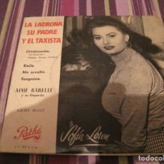 Discos de vinilo: EP AIME BARELLI LA LADRONA SU PADRE Y EL TAXISTA PATHE 40025 SPAIN SOFIA LOREN COVER. Lote 222539180
