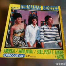 Discos de vinilo: HERMANAS BENITEZ, EP, AMERICA + 3, AÑO 1964. Lote 222540885