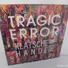Discos de vinilo: TRAGIC ERROR. KLATSCHE IN DIE HÄNDE. LP VINILO. DISCOGRAFIA LOGIC RECORDS. 1989. Lote 222540921