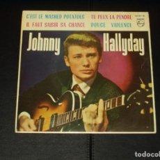Discos de vinilo: JOHNNY HALLYDAY EP C'EST LE MASHED POTATOES+3 EDICION ESPAÑOLA. Lote 222541458