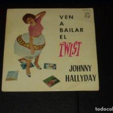 Discos de vinilo: JOHNNY HALLYDAY EP VEN A BAILAR EL TWIST+3 EDICION ESPAÑOLA. Lote 222542011