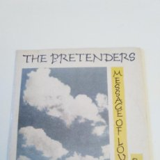 Discos de vinilo: THE PRETENDERS MESSAGE OF LOVE / PORCELAIN ( 1981 WEA UK ). Lote 222542251