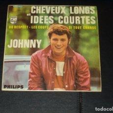Discos de vinilo: JOHNNY HALLYDAY EP CHEVEUX LONGS ET IDEES COURTES+3 EDICION ESPAÑOLA. Lote 222543182