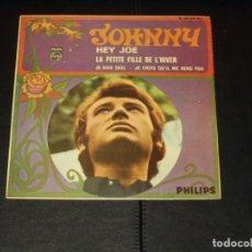 Discos de vinilo: JOHNNY HALLYDAY EP HEY JOE+3 EDICION ESPAÑOLA. Lote 222543740