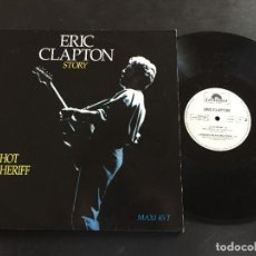 "Discos de vinilo: ERIC CLAPTON I SHOT THE SHERIFF - MAXI SINGLE 12"" FRANCE. Lote 222544010"