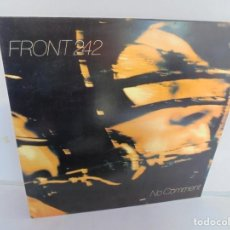 Discos de vinilo: FRONT 242. NO COMMENT. DISCOGRAFICA R R E. LP VINILO. VER FOTOGRAFIAS ADJUNTAS. Lote 222544072
