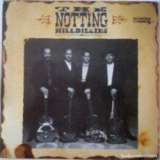 Discos de vinilo: THE NOTTING .HILLBILLIES. MISSING..PRESUMED HAVING A GOOD TIME.(VERTIGO – PHONOGRAM 1990) SPAIN. Lote 222548825