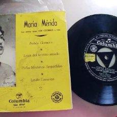Discos de vinilo: MARIA MERIDA-EP PEÑON GOMERO +3. Lote 222560282