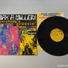 Discos de vinil: 1010- MAX A MILLION EVERYBODY S GROOVIN MAXI ESPAÑA VIN POR VG+ DIS NM. Lote 222560737