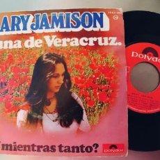 Discos de vinilo: MARY JAMISON-SINGLE LUNA DE VERACRUZ. Lote 222563795