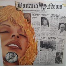 Discos de vinilo: BANANA NEWS- ITALY LP 1981- EXC. ESTADO.. Lote 222574925