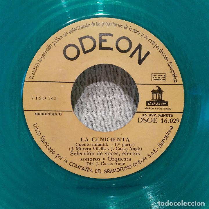 Discos de vinilo: LA CENICIENTA - MUY RARO SINGLE COLOR TURQUESA ODEON DSOE 16.029 SPAIN EN MUY BUEN ESTADO - Foto 3 - 222577778