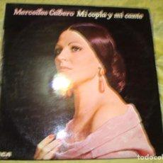 Discos de vinilo: MERCEDES CUBERO. MI COPLA Y MI CANTE. RCA, 1976. IMPECABLE (#). Lote 222583963