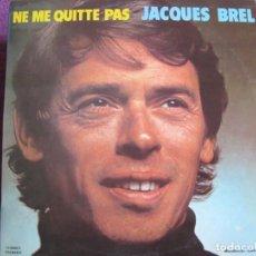 Discos de vinilo: LP - JACQUES BREL - NE ME QUITTE PAS (SPAIN, BARCLAY 1972). Lote 222583970
