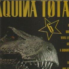 Discos de vinilo: MAQUINA TOTAL 6. Lote 222586615