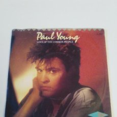 Discos de vinilo: PAUL YOUNG LOVE OF THE COMMON PEOPLE / BEHIND YOUR SMILE ( 1983 CBS UK ). Lote 222596853