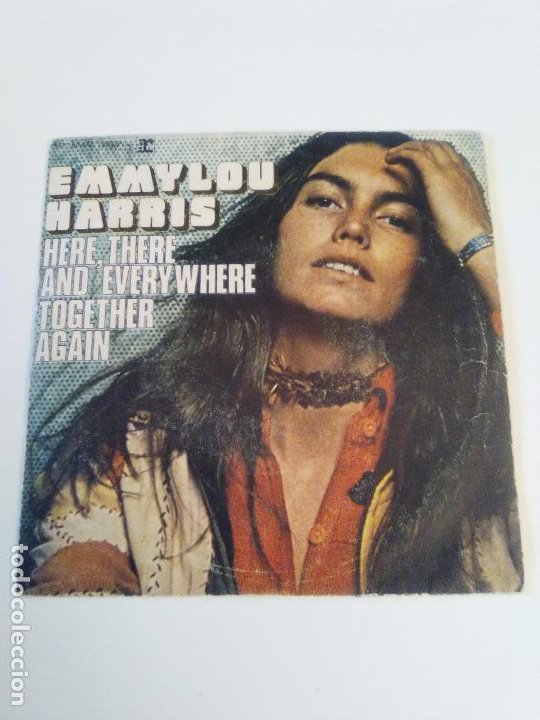 EMMYLOU HARRIS HERE THERE AND EVERYWHERE / TOGETHER AGAIN ( 1976 HISPAVOX ESPAÑA ) BEATLES (Música - Discos - Singles Vinilo - Country y Folk)