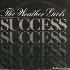 Discos de vinilo: THE WEATHER GIRLS,SUCCESS DEL 83 PROMO DE 1 SOLA CARA. Lote 222603243
