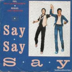 Discos de vinilo: PAUL MCCARTNEY Y MICHAEL JACKSON,SAY SAY SAY DEL 83. Lote 222603587