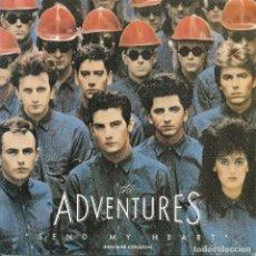 Discos de vinilo: THE ADVENTURES,SEND MY HEART DEL 85 PROMO. Lote 222603852