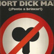 Discos de vinilo: SHORT DICK MAN. Lote 222604450