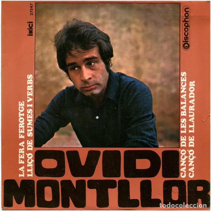 OVIDI MONTLLOR - LA FERA FEROTGE - EP SPAIN 1968 - DISCOPHON/INICI 27.547 (Música - Discos de Vinilo - EPs - Cantautores Españoles)