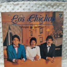 Discos de vinilo: LOS CHICHOS - PORQUE NOS QUEREMOS - CON LA GUITARRA DE PACO CEPERO - PHILIPS - 1987. Lote 222610686