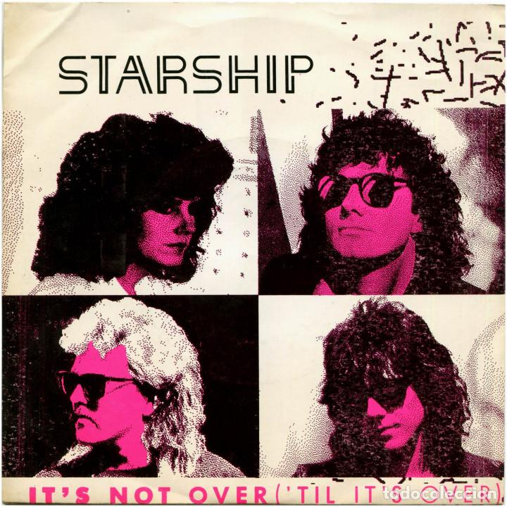 STARSHIP - IT'S NOT OVER ('TIL IT'S OVER) - SG PROMO SPAIN 1987 - GRUNT FB49703 - JEFFERSON STARSHIP (Música - Discos de Vinilo - Singles - Pop - Rock Extranjero de los 80)