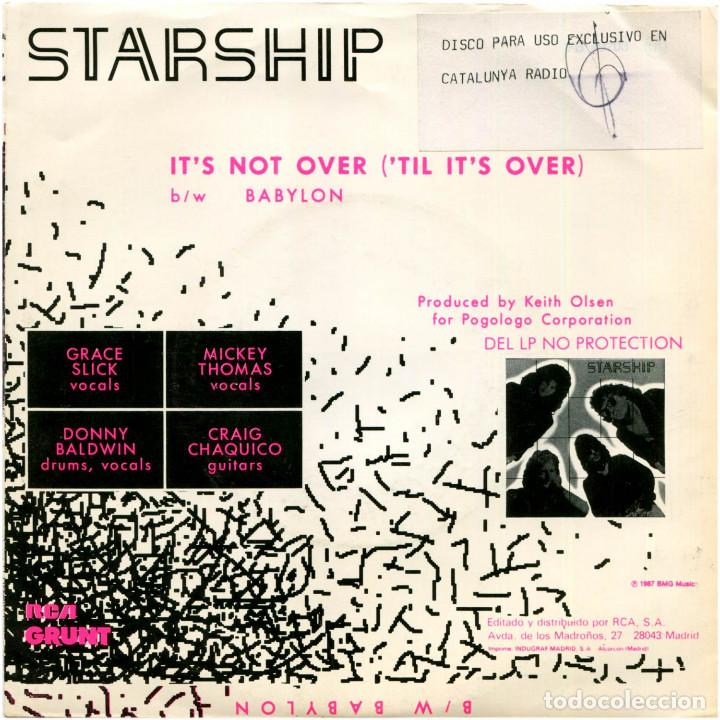 Discos de vinilo: Starship - Its Not Over (Til Its Over) - Sg promo Spain 1987 - Grunt FB49703 - Jefferson Starship - Foto 2 - 222611227