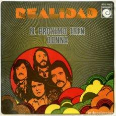 Discos de vinilo: REALIDAD – EL PRÓXIMO TREN / DONNA - SG PROMO SPAIN 1975 - NOVOLA NOX-238. Lote 222611807