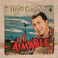 Discos de vinilo: AIMABLE, SU ACORDEON Y ORGANO ELECTRICO - VERDES CAMPIÑAS / KRIMINAL TANGO + 2 - RARO EP SPAIN. Lote 222612342