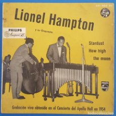 Discos de vinilo: SINGLE / LIONEL HAMPTON Y SU ORQUESTA / STARDUST - HOW HIGH THE MOON / PHILIPS 421 002 BE /. Lote 222613690
