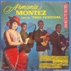 Discos de vinilo: EP / ARMONIA MONTEZ CON EL TRIO FESTIVAL/OLE VIVA ESPAÑA-CHUFLILLAS DEL DINERO-SEVILLANO CHA,CHA,CHA. Lote 222614547