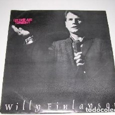 Discos de vinilo: WILLY FINLANSON ON THE AIR TONIGHT. Lote 222614747