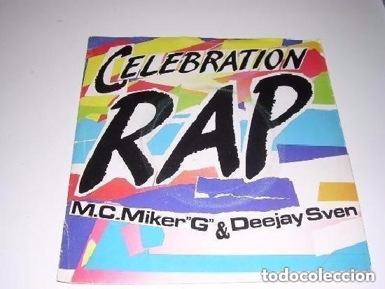 CELEBRATION RAP M.C.MIKER G & DEEJAY SVEN (Música - Discos de Vinilo - Singles - Pop - Rock Extranjero de los 80)