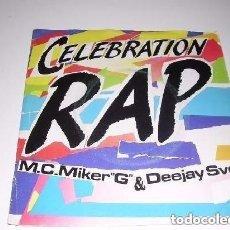 Discos de vinilo: CELEBRATION RAP M.C.MIKER G & DEEJAY SVEN. Lote 222614827